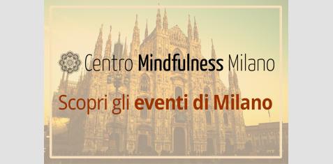 Mindfulness Project, Centro di Milano