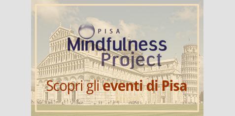 Mindfulness Project, Centro di Pisa